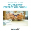 Workshop perfect gelpolish